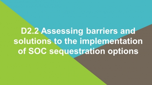 D2.2 - Assessing barriers and solutions to the implementation of SOC sequestration options