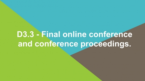 D3.3 - Final online conference and conference proceedings.